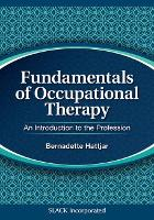 Fundamentals of Occupational Therapy:...