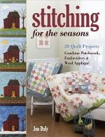 Stitching for the Seasons: 20 Quilt...