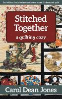 Stitched Together: A Quilting Cozy
