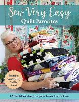 Sew Very Easy Quilt Favorites: 12...