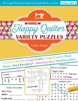 More Happy Quilter Variety...