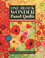 One-Block Wonder Panel Quilts: New...