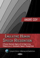 Emulating Human Speech Recognition: A...