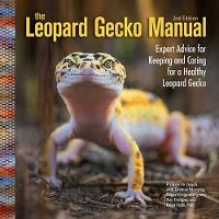 The Leopard Gecko Manual: Expert...