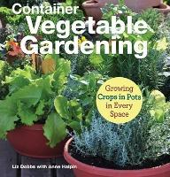 Container Vegetable Gardening: ...