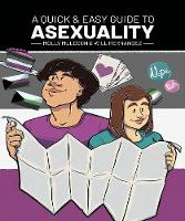 A Quick & Easy Guide to Asexuality