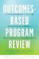 Outcomes-Based Program Review: ...
