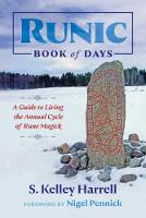 Runic Book of Days: A Guide to Living...