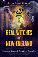 The Real Witches of New England:...