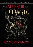 The Mirror of Magic: A History of...