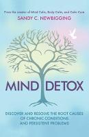 Mind Detox: Discover and Resolve the...