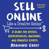Sell Online Like a Creative Genius: A...