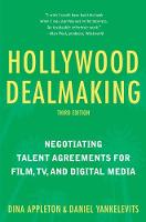 Hollywood Dealmaking: Negotiating...