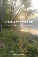 Against the Current: Paddling ...