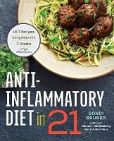 Anti-Inflammatory Diet in 21: 100...
