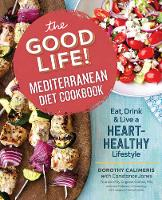 The Good Life! Mediterranean Diet...