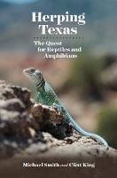 Herping Texas: The Quest for Reptiles...