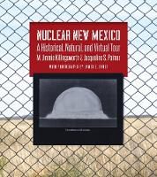 Nuclear New Mexico: A Historical,...