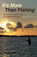 It's More Than Fishing: The Art of...