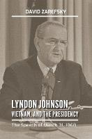 Lyndon Johnson, Vietnam, and the...