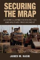Securing the MRAP: Lessons Learned in...