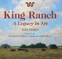 King Ranch: A Legacy in Art
