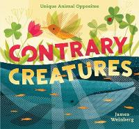 Contrary Creatures: Unique Animal...