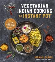 Vegetarian Indian Cooking with Your...