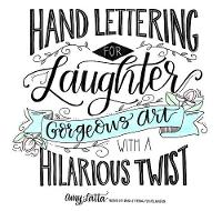 Hand Lettering for Laughter: Gorgeous...