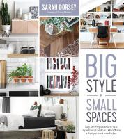 Big Style in Small Spaces: Easy DIY...