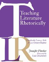 Teaching Literature Rhetorically:...