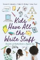 Kids Have All the Write Stuff: ...