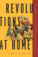 Revolutions at Home: The Origin of...