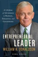Entrepreneurial Leader: A Lifetime of...