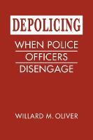 Depolicing: When Police Officers...
