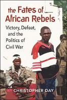 The Fates of African Rebels: Victory,...