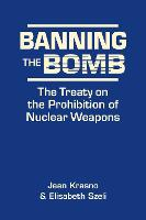Banning the Bomb: The Treaty on the...