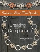 Fabulous Chain Mail Jewelry: Creating...