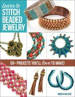 Learn to Stitch Beaded Jewelry: 50+...