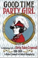 Good Time Party Girl: The Notorious...