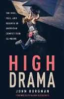 High Drama: The Rise, Fall, and...