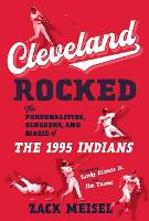 Cleveland Rocked: The Personalities,...