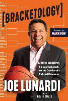 Bracketology: March Madness, College...
