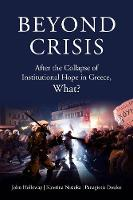 Beyond Crisis: After the Collapse of...