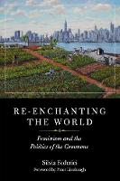 Re-enchanting The World: Feminism and...