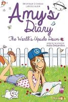 Amy's Diary #2 HC: The World's Upside...