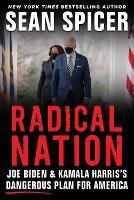 RADICAL NATION: Joe Biden and Kamala...