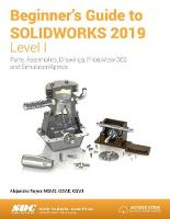 Beginner's Guide to SOLIDWORKS 2019 -...