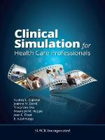 Clinical Simulation for Healthcare...