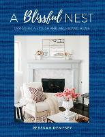 Blissful Nest: Designing a Cozy and...